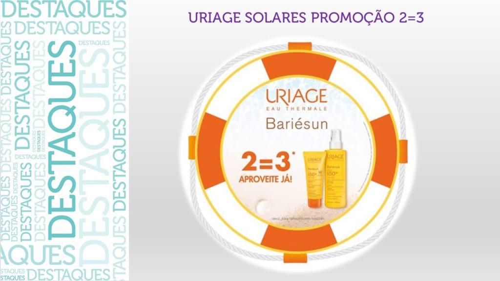 Campanha Uriage Solares 2=3