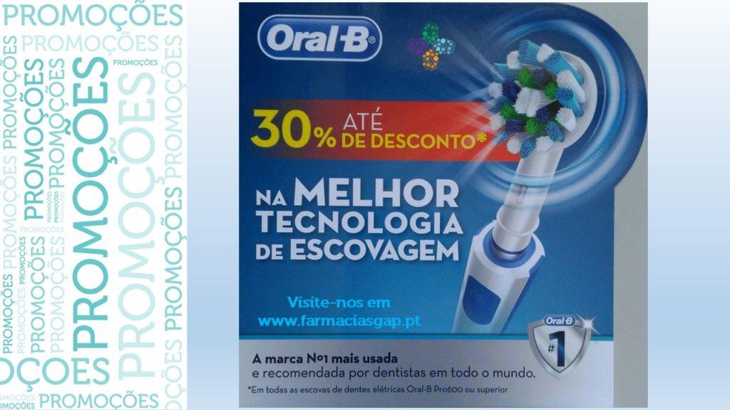 Escovas eléctricas Oral-B, até 30% de desconto