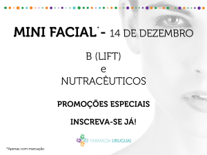 Mini Facial B (LIFT) e NUTRACEUTICOS