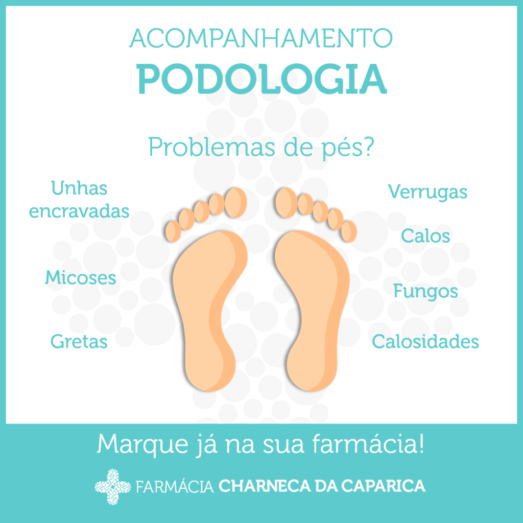 Podologia – Farmácia Charneca