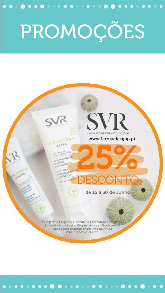 SVR – 25% DESCONTO