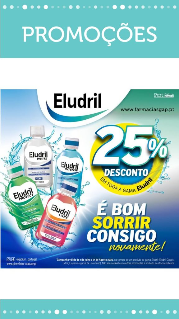 25% Desconto em toda a gama Elgydium e Eludril