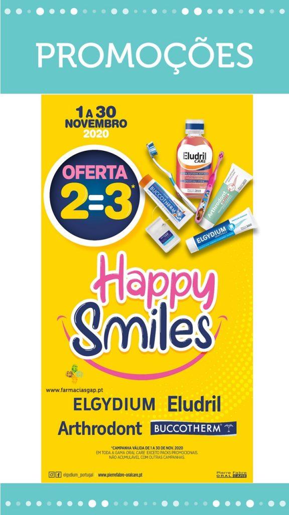 CAMPANHA 2=3 Happy Smiles